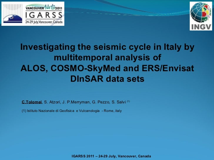 Investigating the seismic cycle in Italy by multitemporal analysis of ALOS, COSMO-SkyMed and ERS/Envisat DInSAR data sets ...