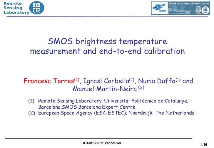 •Remote•Sensing•Laboratory                  SMOS brightness temperature              measurement and end-to-end calibratio...