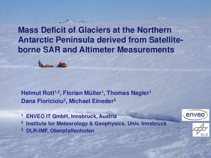 Mass Deficit of Glaciers at the Northern    Antarctic Peninsula derived from Satellite-    borne SAR and Altimeter Measure...