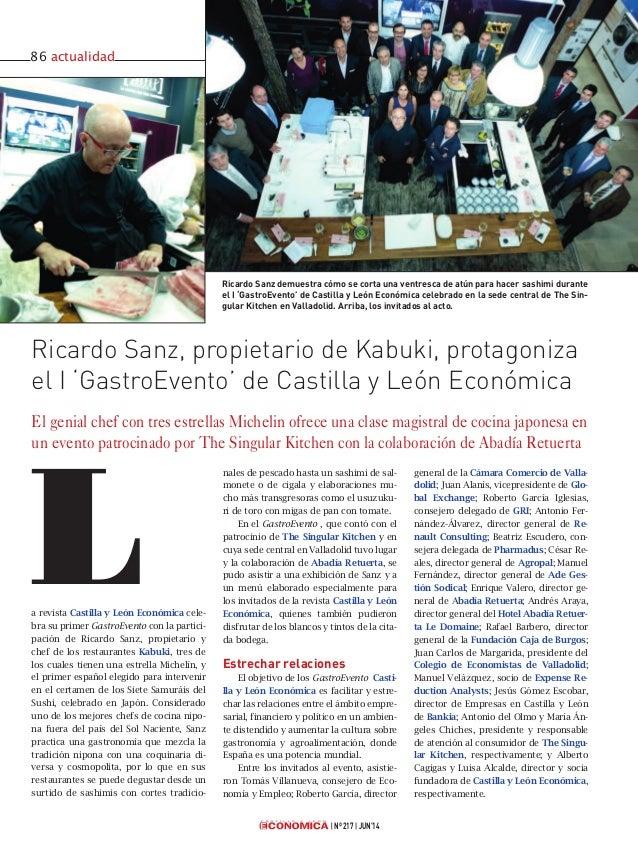 a revista Castilla y León Económica cele- bra su primer GastroEvento con la partici- pación de Ricardo Sanz, propietario y...