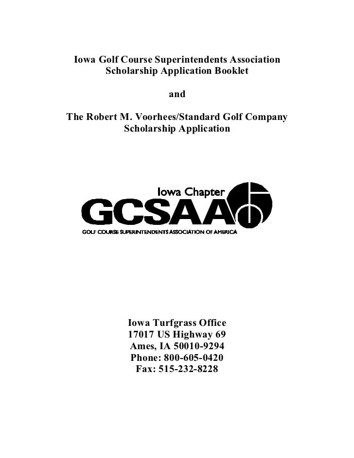 Iowa Golf Course Superintendents Association       Scholarship Application Booklet                     andThe Robert M. Vo...