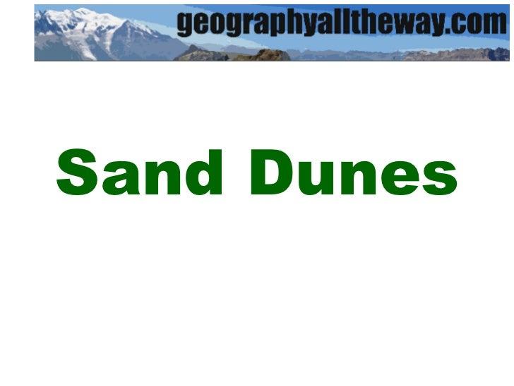 IGCSE Geography: Marine Processes: Sand Dunes