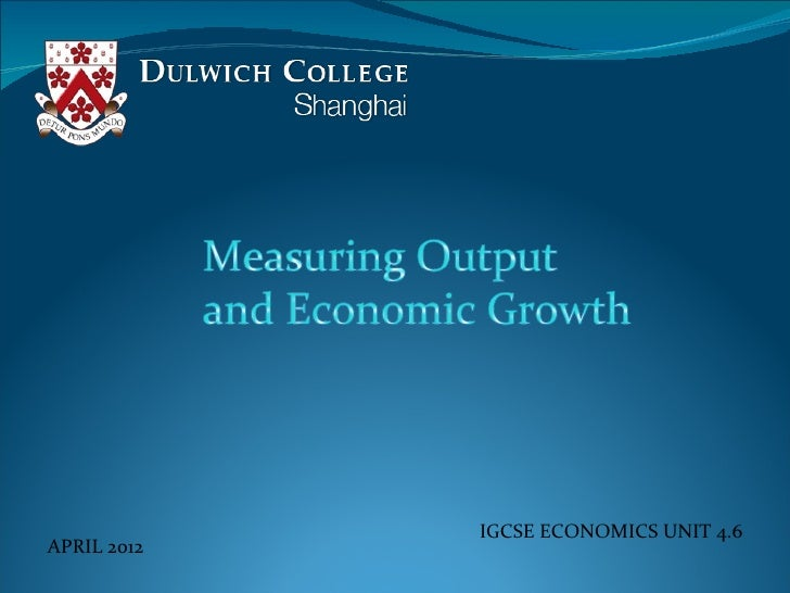 IGCSE ECONOMICS UNIT 4.6APRIL 2012