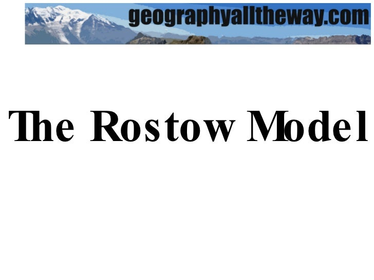 IGCSE Geography: industrial Systems: The Rostow Model