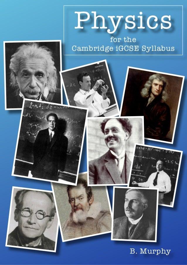 Physics for the Cambridge iGCSE Syllabus  B. Murphy