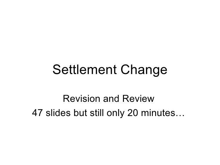 Igcse Settlement Change Review