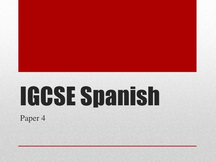 IGCSE Spanish<br />Paper 4<br />