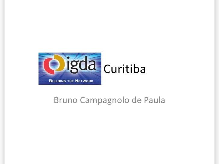 IGDA Curitiba Bruno Campagnolo de Paula