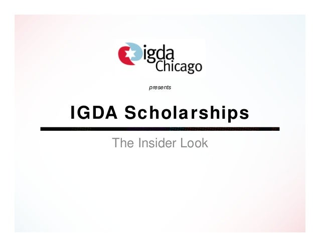 presentsIGDA Scholarships   The Insider Look