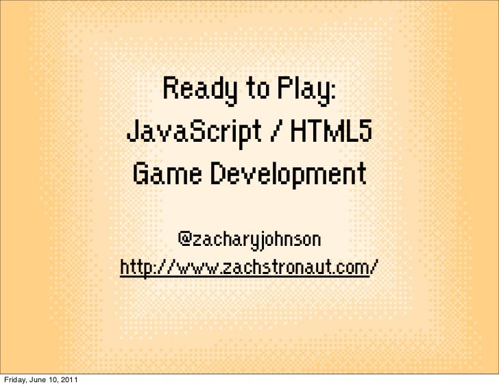 Ready to Play: JavaScript / HTML5 Game Development