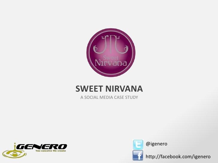 Sweet Nirvana - A social media case study by iGenero