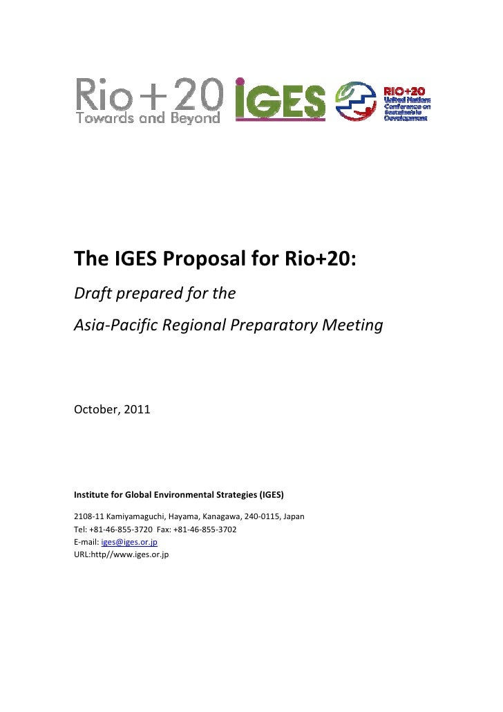 The IGES Proposal for Rio+20: Draft prepared for the  As...
