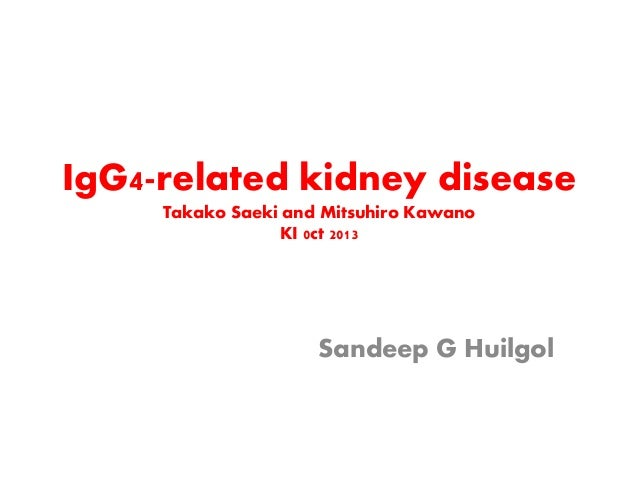 Ig g4 related renal disease