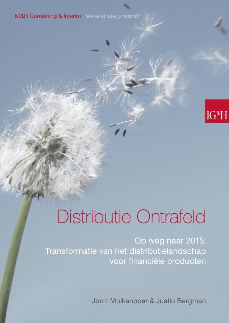 IG&H e-paper: Distributie ontrafeld, transformatie van het distributielandschap voor financiële producten