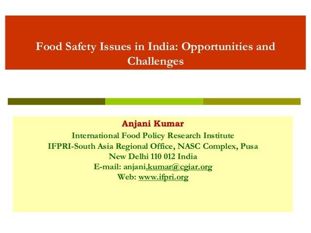 IGIDR-IFPRI -Opportunities for Ensuring Safe Food,  Anjani Kumar, IFPRI