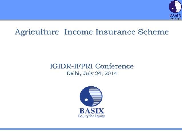 IGIDR-IFPRI- Agricultural Income Insurance Scheme- KV Gouri, BASIX