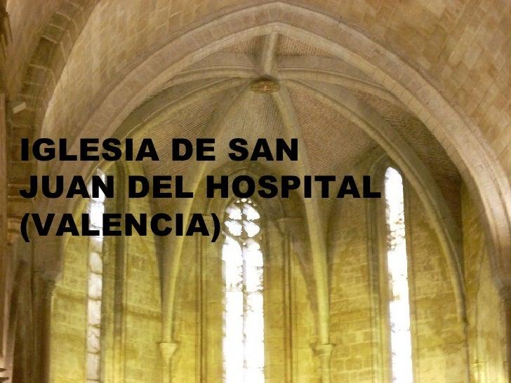 Iglesia De S. Juan Del Hospital, Valencia