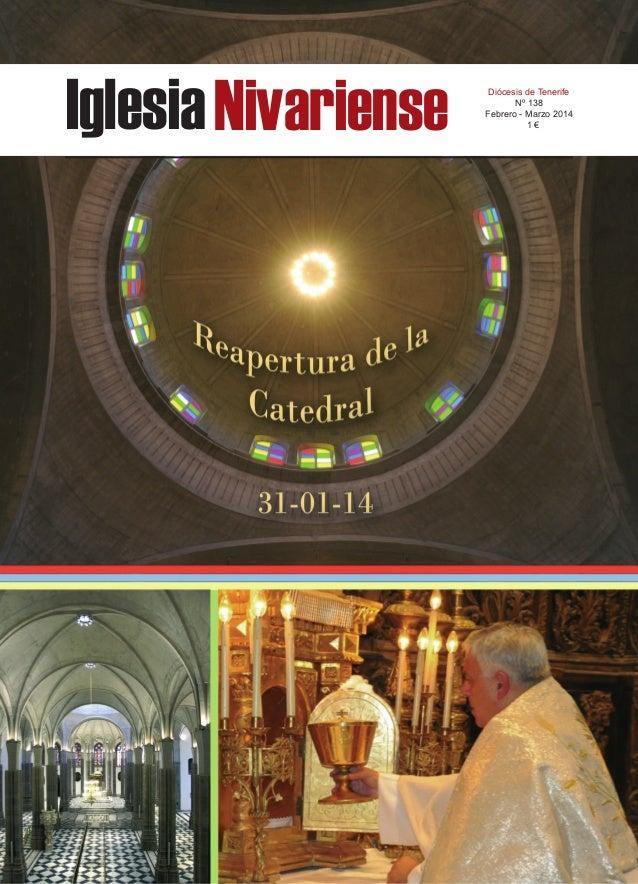 Iglesia Nivariense  Diócesis de Tenerife Nº 138 Febrero - Marzo 2014 1€