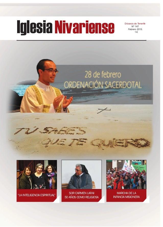 """IglesiaNivariense Diócesis de Tenerife Nº 147 Febrero 2015 1 € """"LA INTELIGENCIA ESPIRITUAL"""" SOR CARMEN LARAI 50 AÑOS COMO ..."""
