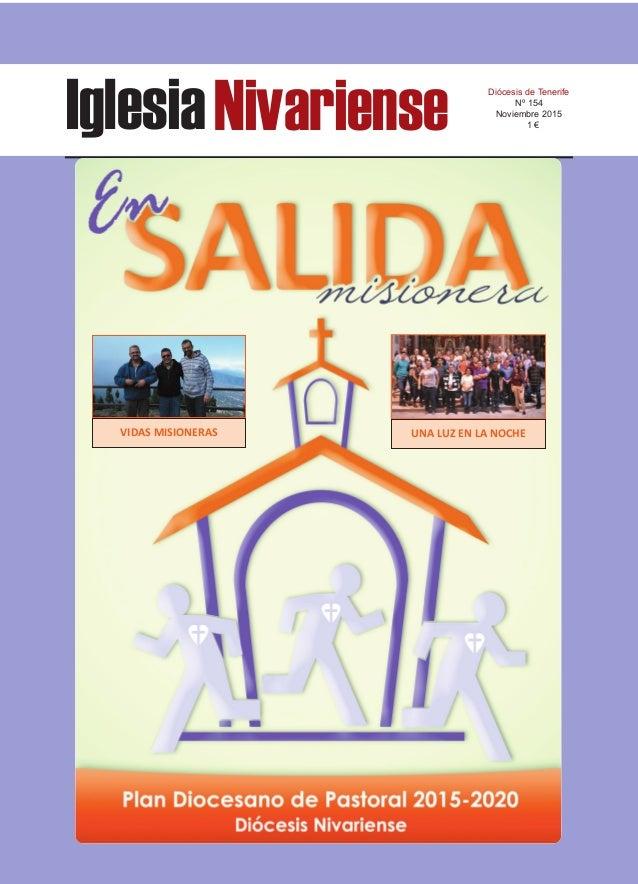 IglesiaNivariense Diócesis de Tenerife Nº 154 Noviembre 2015 1 € VIDAS MISIONERAS UNA LUZ EN LA NOCHE