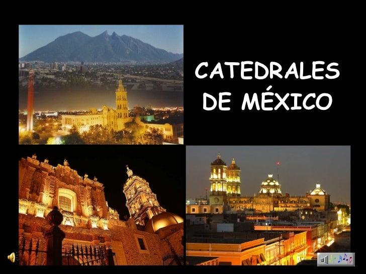 Catedrales de México