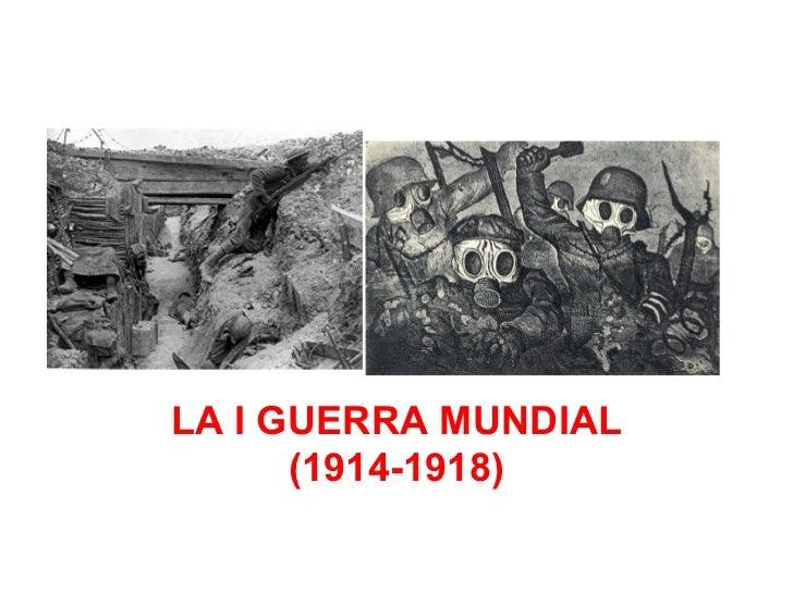 LA I GUERRA MUNDIAL      (1914-1918)