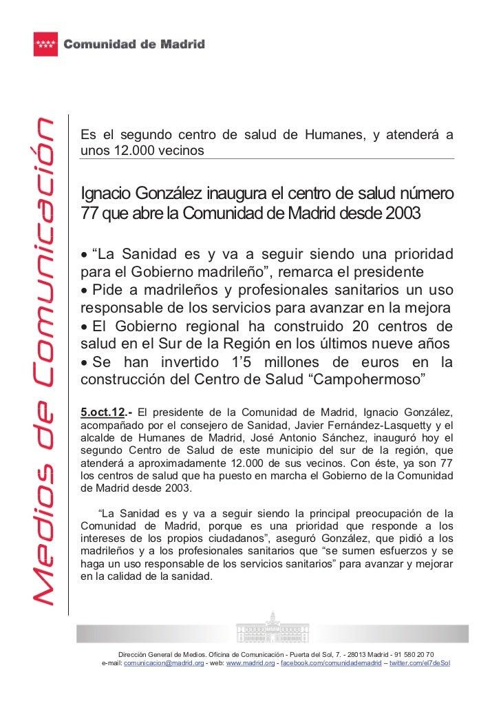 Es el segundo centro de salud de Humanes, y atenderá aunos 12.000 vecinosIgnacio González inaugura el centro de salud núme...