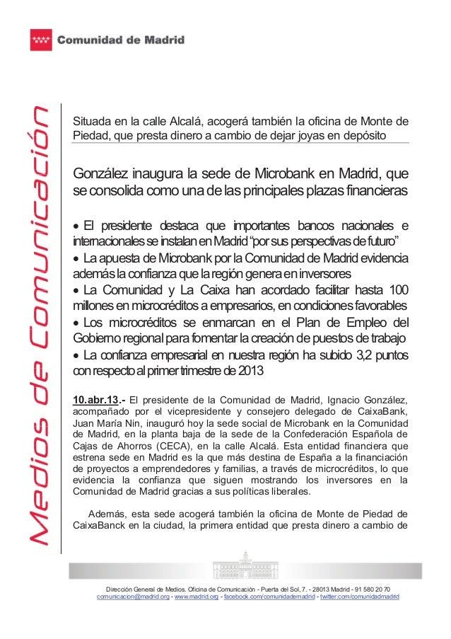Situada en la calle Alcalá, acogerá también la oficina de Monte dePiedad, que presta dinero a cambio de dejar joyas en dep...