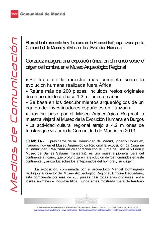 """El presidente presentó hoy """"La cuna de la Humanidad"""", organizada por la Comunidad de Madrid y el Museo de la Evolución Hum..."""