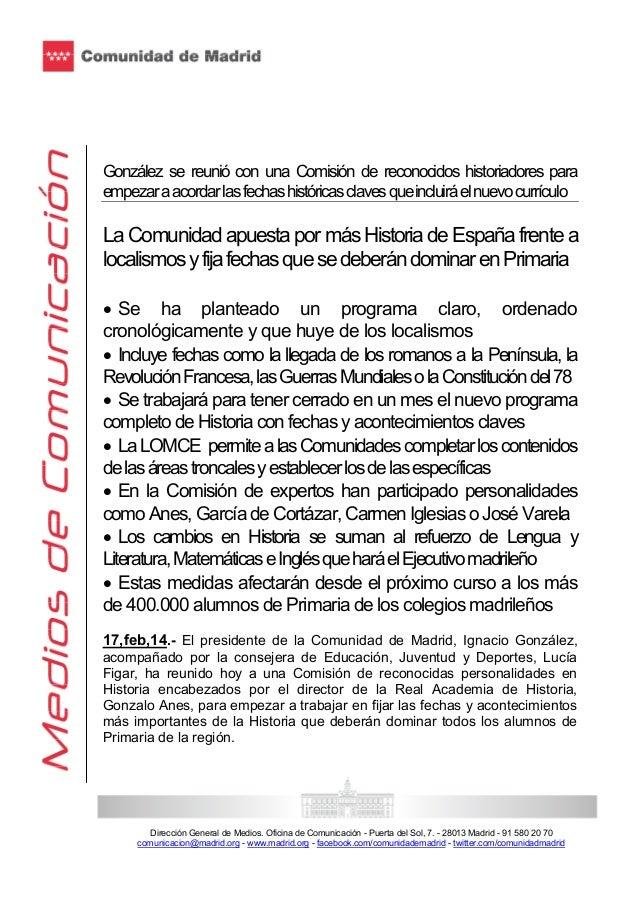 González se reunió con una Comisión de reconocidos historiadores para empezar a acordar las fechas históricas claves que i...