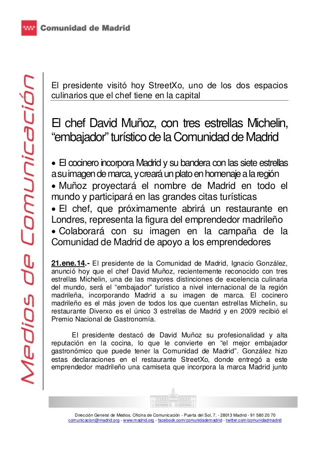 El presidente visitó hoy StreetXo, uno de los dos espacios culinarios que el chef tiene en la capital  El chef David Muñoz...