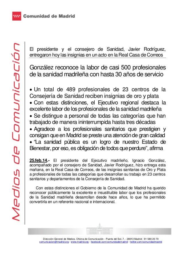 El presidente y el consejero de Sanidad, Javier Rodríguez, entregaron hoy las insignias en un acto en la Real Casa de Corr...
