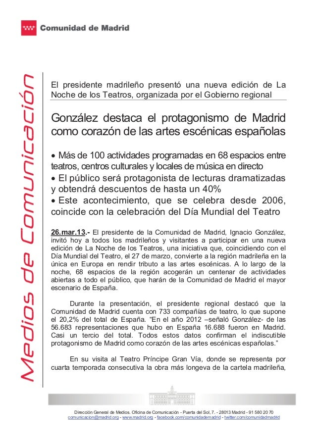 El presidente madrileño presentó una nueva edición de LaNoche de los Teatros, organizada por el Gobierno regionalGonzález ...