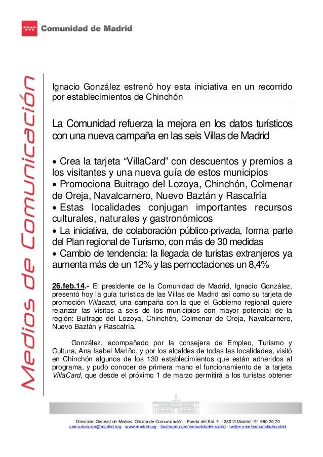 Ignacio González estrenó hoy esta iniciativa en un recorrido por establecimientos de Chinchón  La Comunidad refuerza la me...