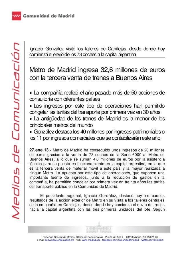 Ignacio González visitó los talleres de Canillejas, desde donde hoy comienza el envío de los 73 coches a la capital argent...