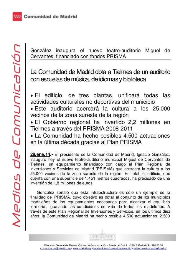 González inaugura el nuevo teatro-auditorio Miguel de Cervantes, financiado con fondos PRISMA  La Comunidad de Madrid dota...
