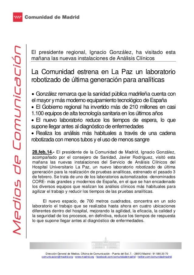 El presidente regional, Ignacio González, ha visitado esta mañana las nuevas instalaciones de Análisis Clínicos  La Comuni...