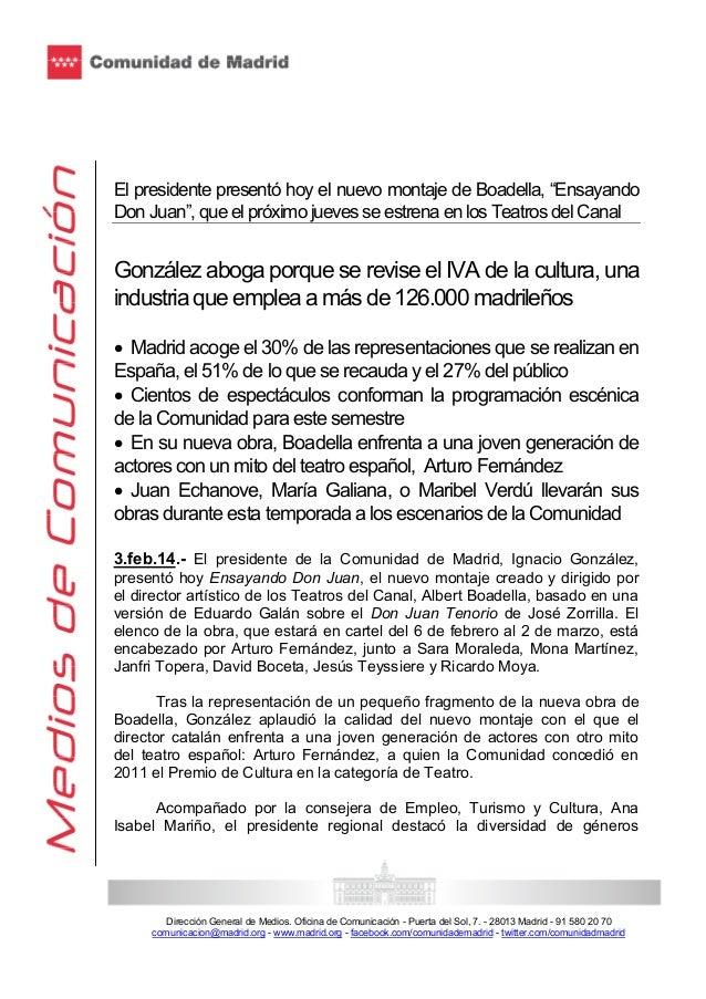 """El presidente presentó hoy el nuevo montaje de Boadella, """"Ensayando Don Juan"""", que el próximo jueves se estrena en los Tea..."""