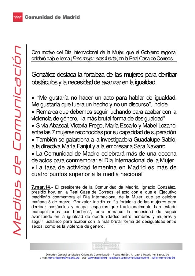Dirección General de Medios. Oficina de Comunicación - Puerta del Sol, 7. - 28013 Madrid - 91 580 20 70 e-mail: comunicaci...