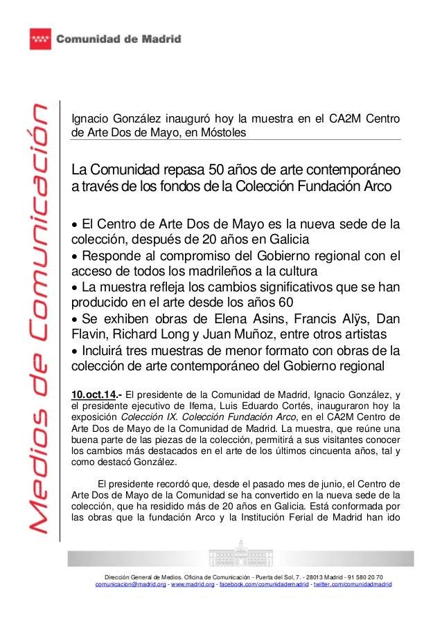 Ignacio González inauguró hoy la muestra en el CA2M Centro  de Arte Dos de Mayo, en Móstoles  La Comunidad repasa 50 años ...