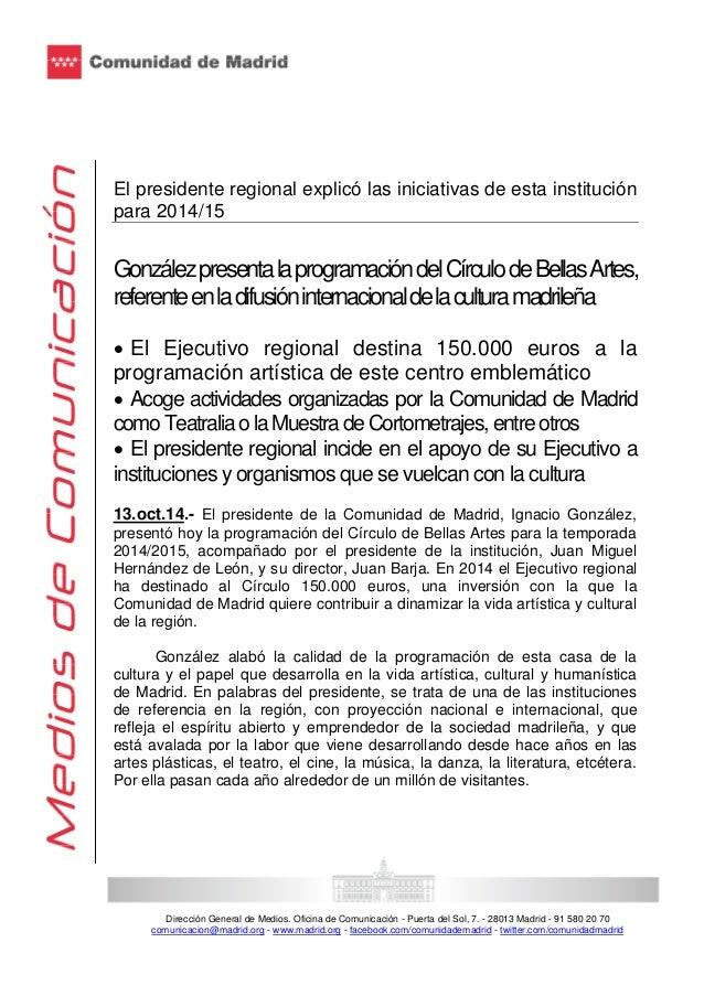 El presidente regional explicó las iniciativas de esta institución  para 2014/15  González presenta la programación del Cí...