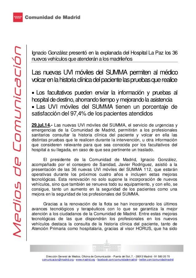 Dirección General de Medios. Oficina de Comunicación - Puerta del Sol, 7. - 28013 Madrid - 91 580 20 70 comunicacion@madri...