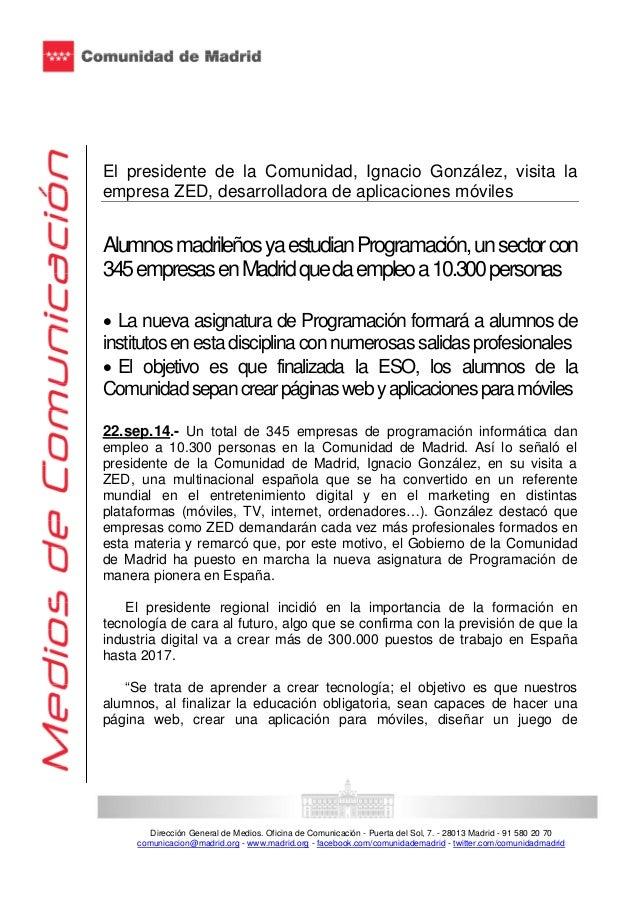 El presidente de la Comunidad, Ignacio González, visita la  empresa ZED, desarrolladora de aplicaciones móviles  Alumnos m...