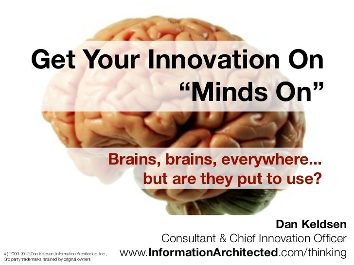"Get Your Innovation On                         ""Minds On""                                                            Brain..."