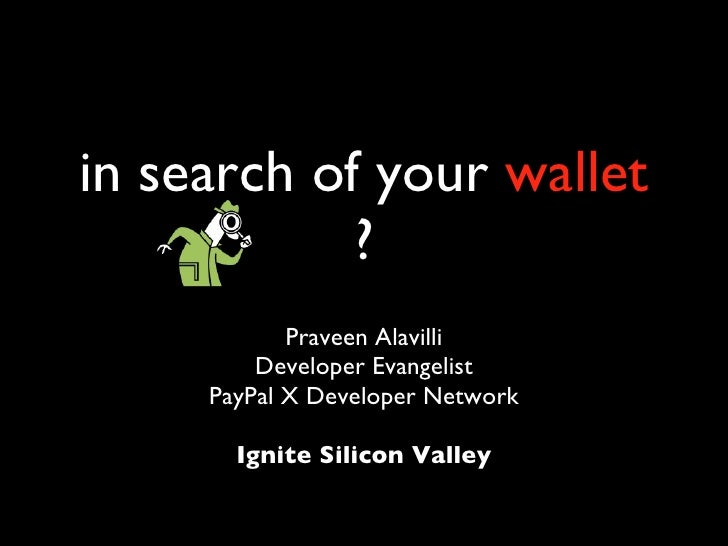 In Search of your Wallet ?