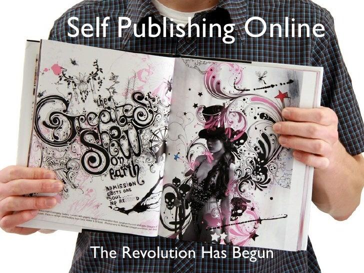 Self Publishing Online      The Revolution Has Begun
