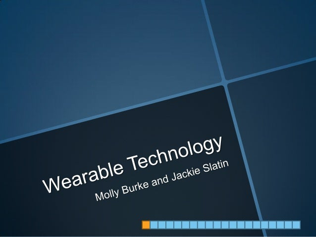 Ignite Presentation - Wearable Technology