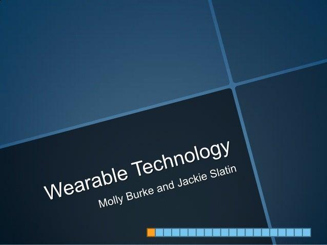 Ignite Presentation - Wearable Technology