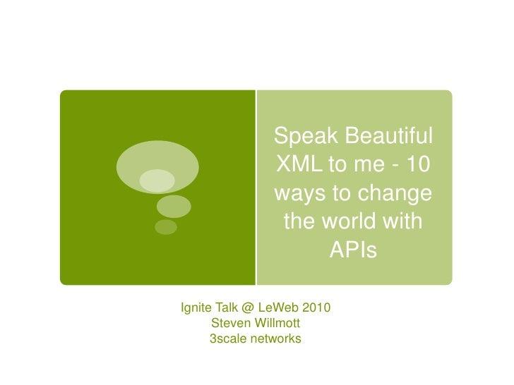 Leweb Ignite Talk on APIs