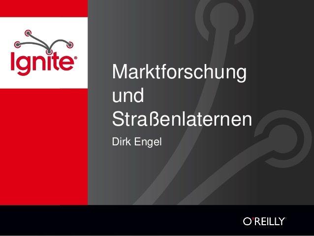 MarktforschungundStraßenlaternenDirk Engel